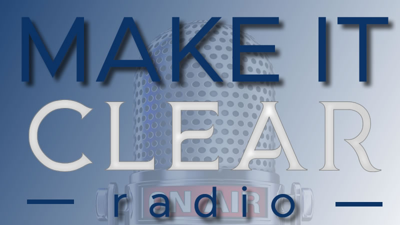 Make It Clear Radio Website